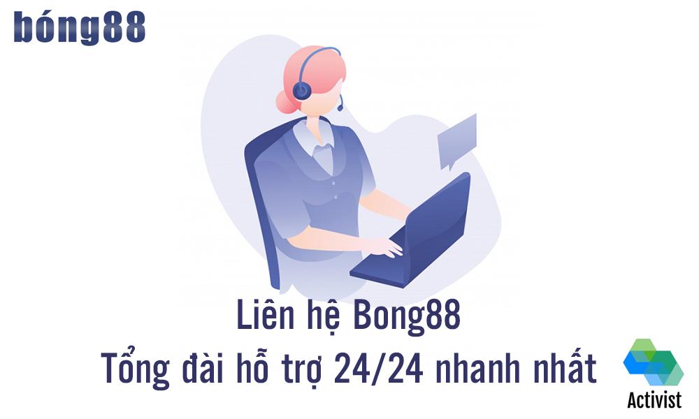 Liên hệ Bong88 bằng cách nào