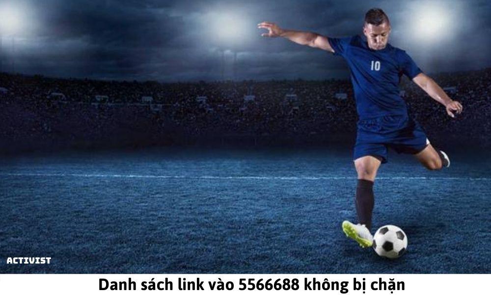 Danh sách link vào 5566688 không bị chặn