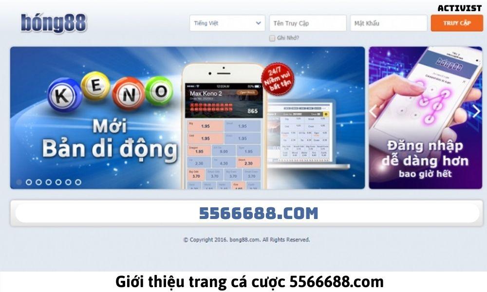 Giới thiệu trang cá cược 5566688.com